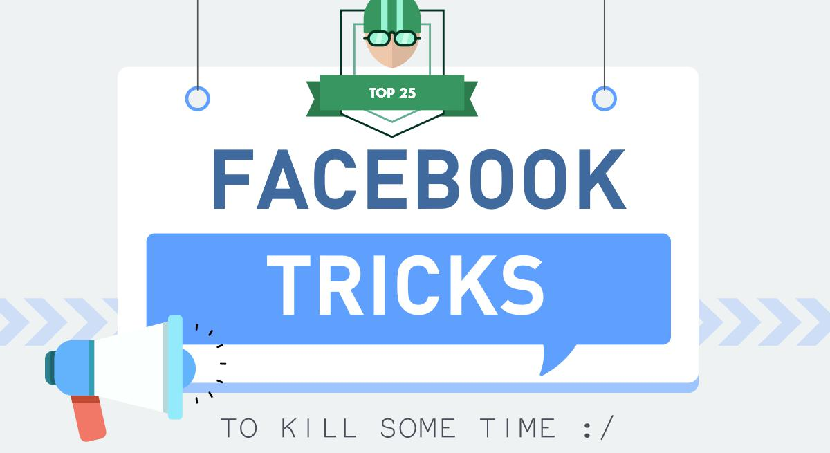 top 25 facebook tricks